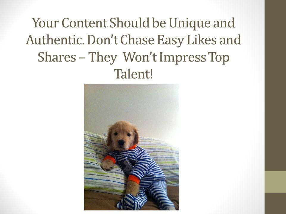 Your Content Should be Unique and Authentic