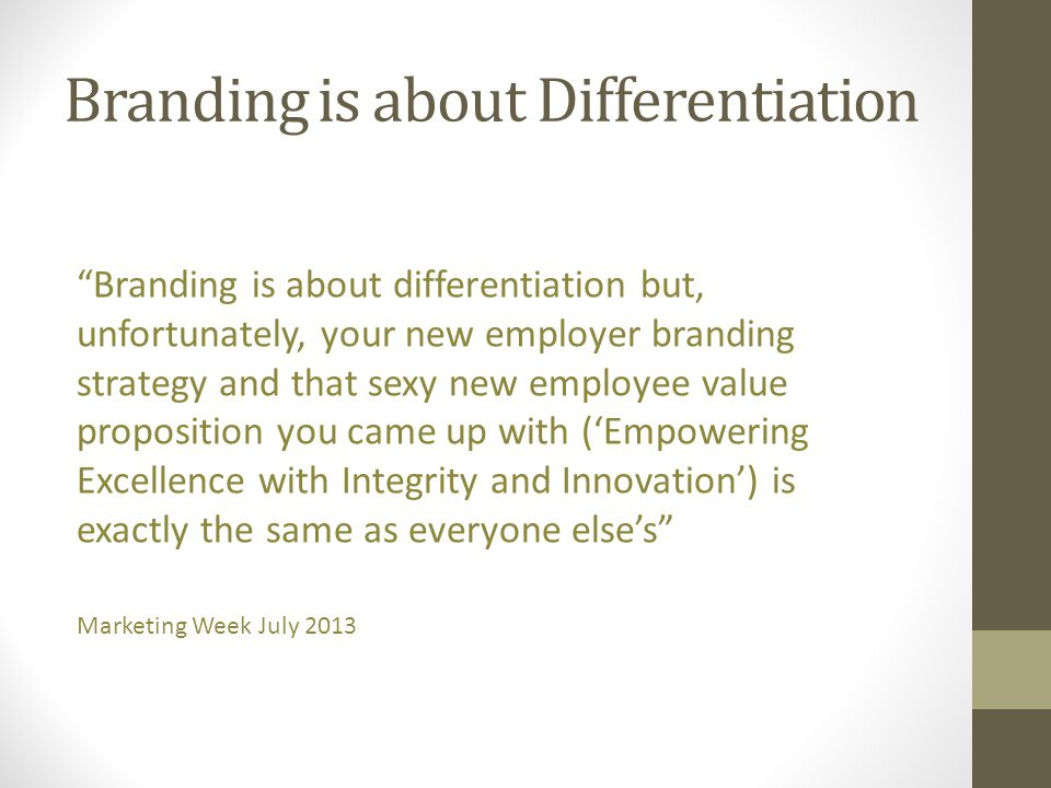 Branding is about Differentiation