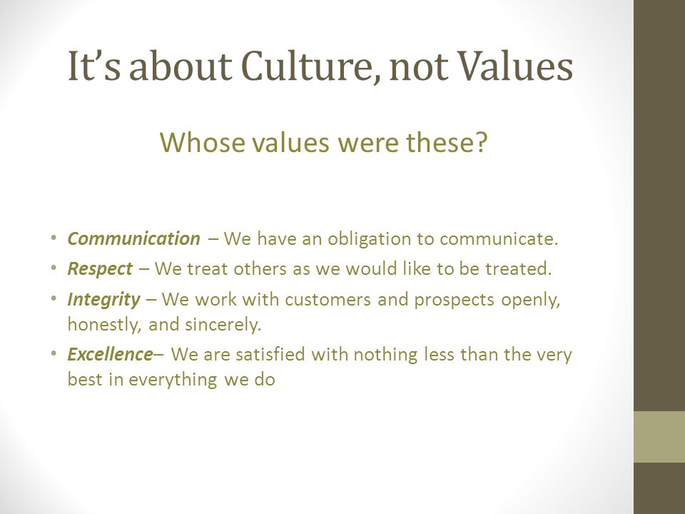 It's about Culture, not Values