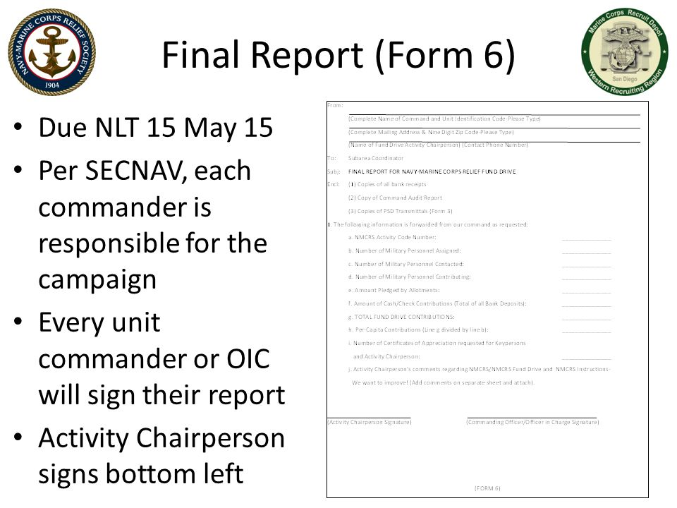 Final Report (Form 6) Due NLT 15 May 15
