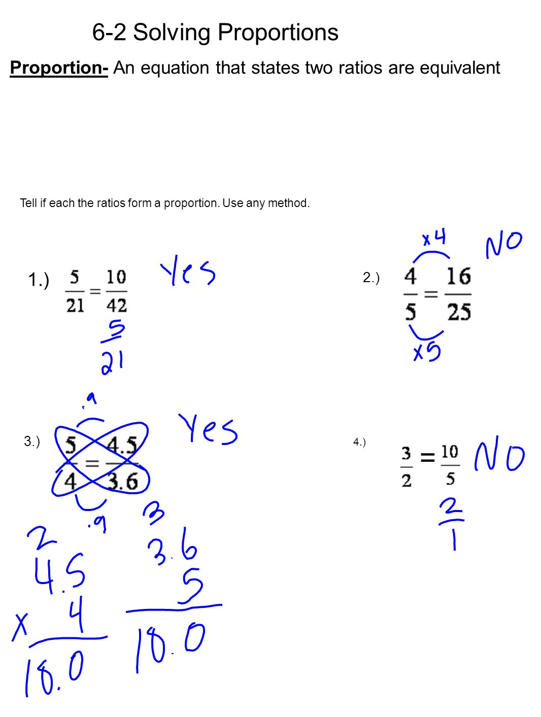 = 6-2 Solving Proportions 1.)