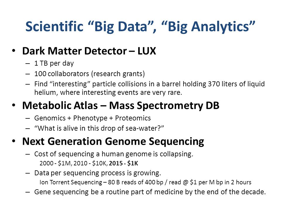 Scientific Big Data , Big Analytics