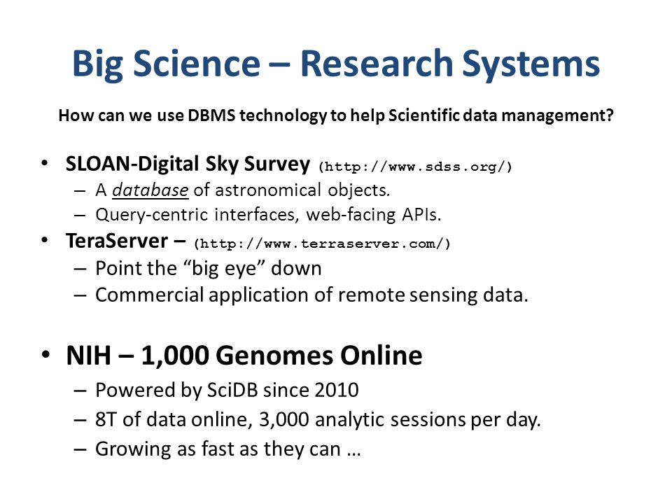 Big Science – Research Systems