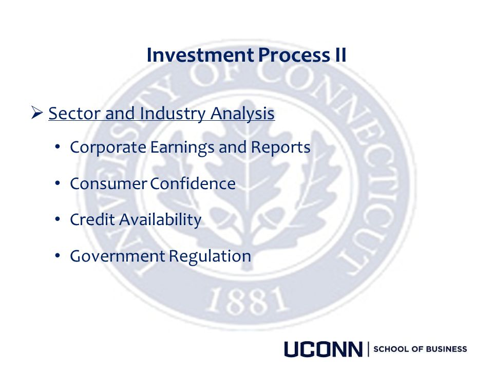 Investment Process II Sector and Industry Analysis