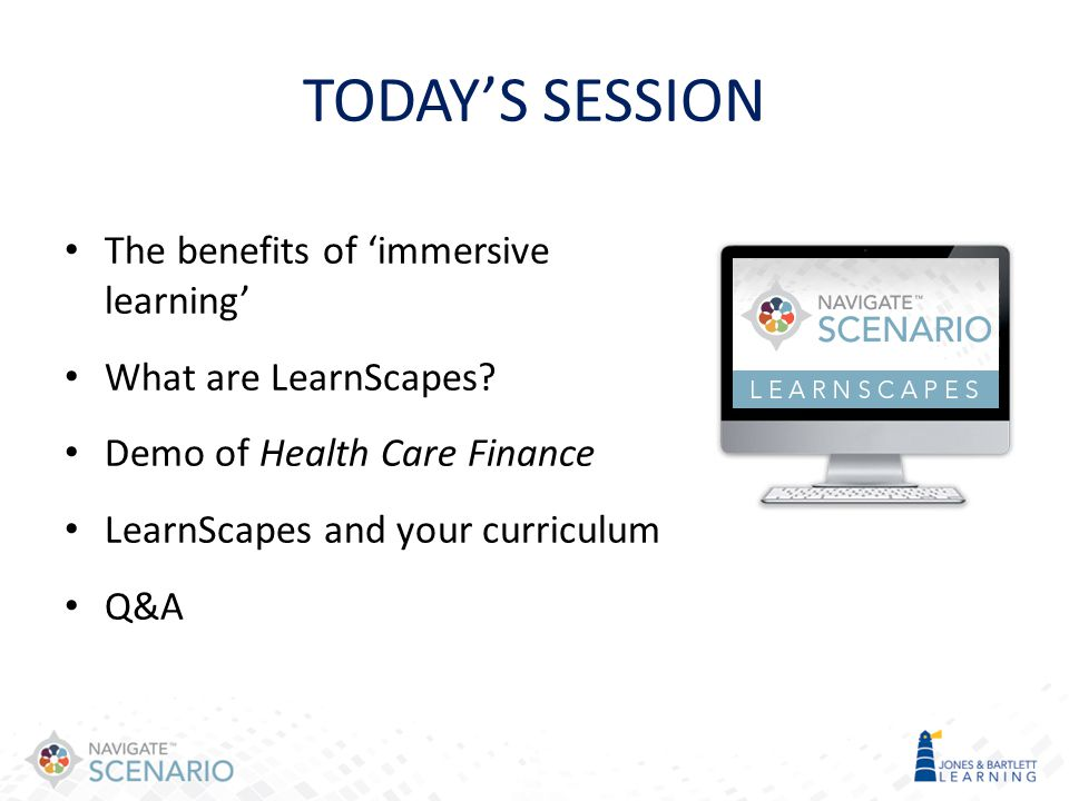 TODAY'S SESSION The benefits of 'immersive learning'