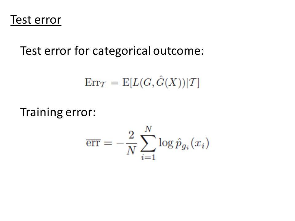 Test error Test error for categorical outcome: Training error:
