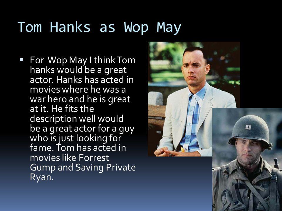 Tom Hanks as Wop May