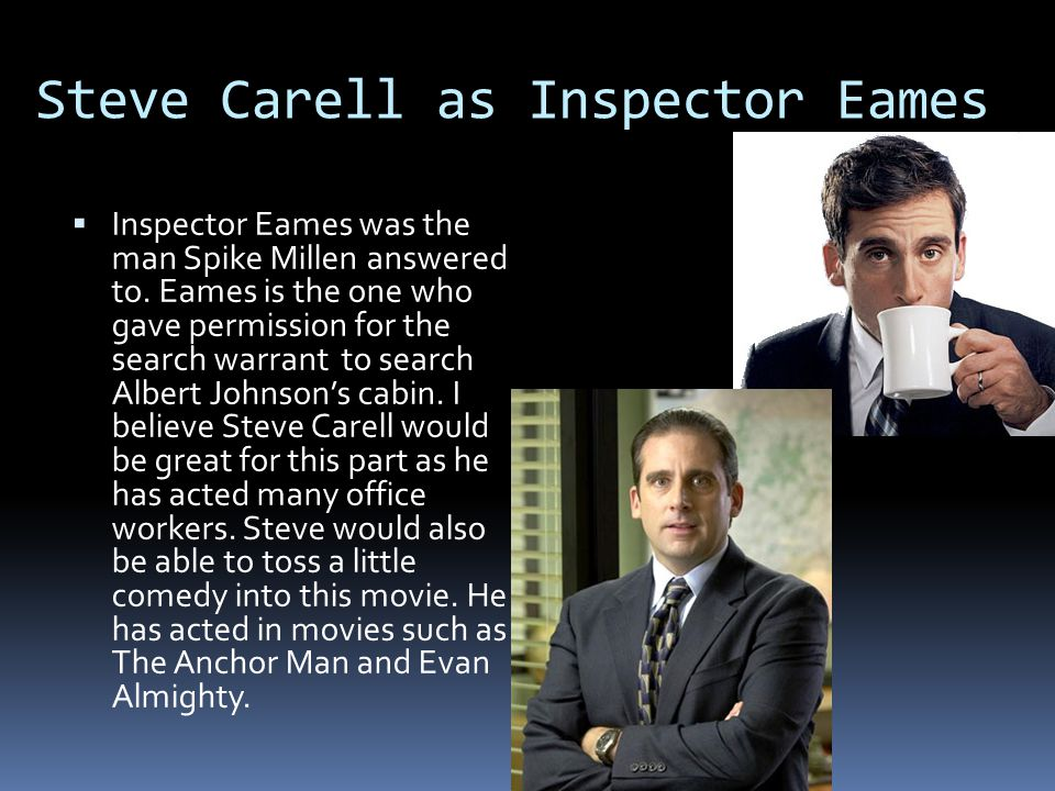 Steve Carell as Inspector Eames