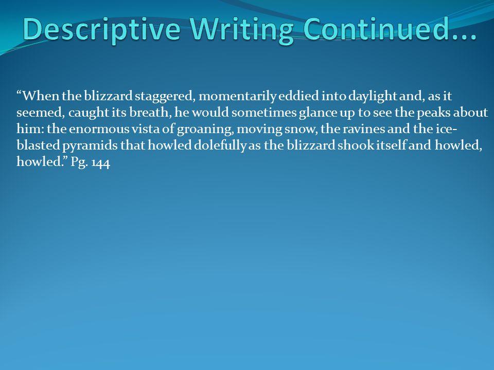 Descriptive Writing Continued...