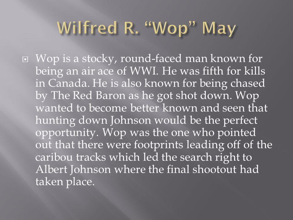 Wilfred R. Wop May