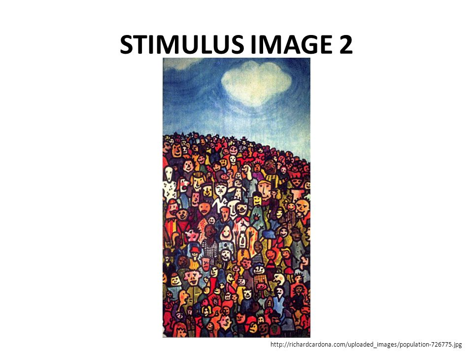 STIMULUS IMAGE 2 http://richardcardona.com/uploaded_images/population-726775.jpg