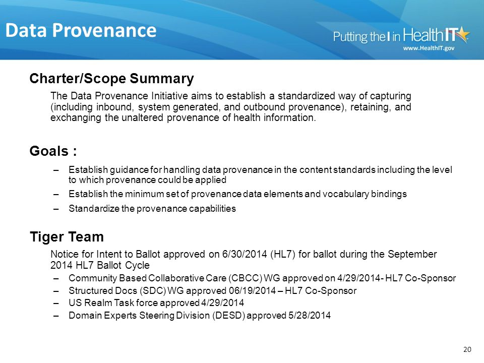 Data Provenance Charter/Scope Summary Goals : Tiger Team