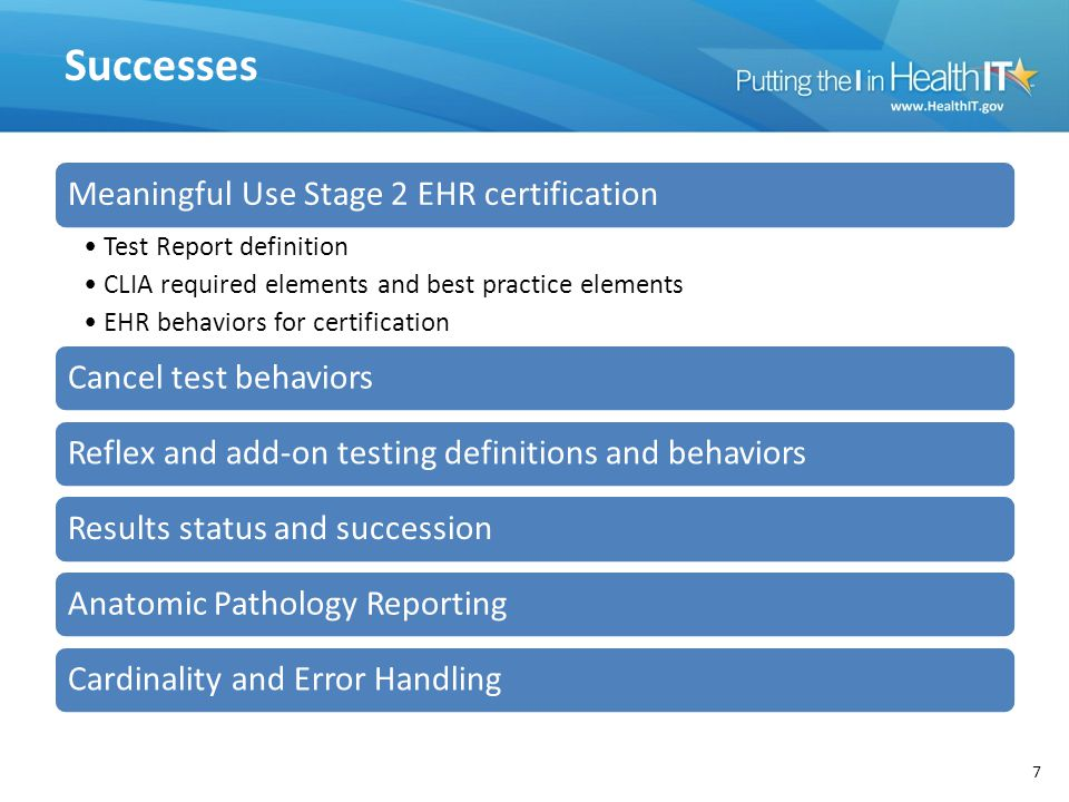 Successes Meaningful Use Stage 2 EHR certification