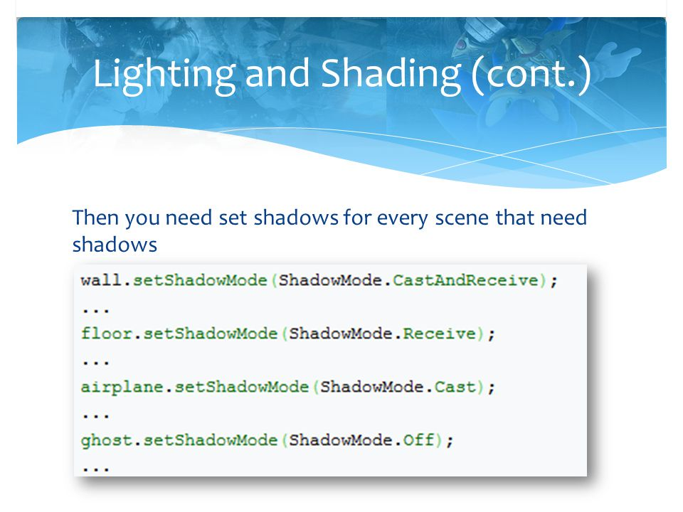 Lighting and Shading (cont.)