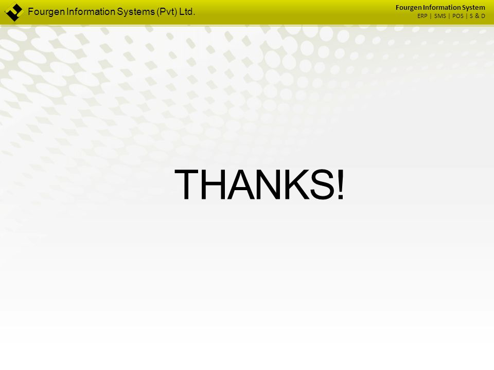 THANKS! Fourgen Information Systems (Pvt) Ltd.