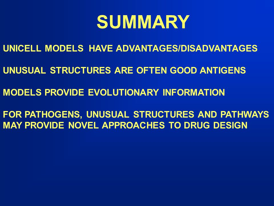 SUMMARY UNICELL MODELS HAVE ADVANTAGES/DISADVANTAGES