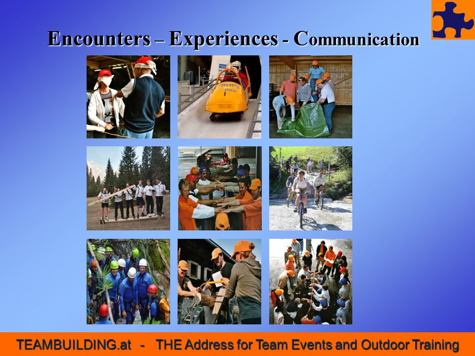Encounters – Experiences - Communication