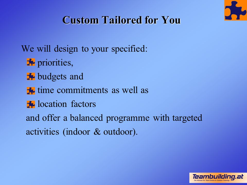 Custom Tailored for You