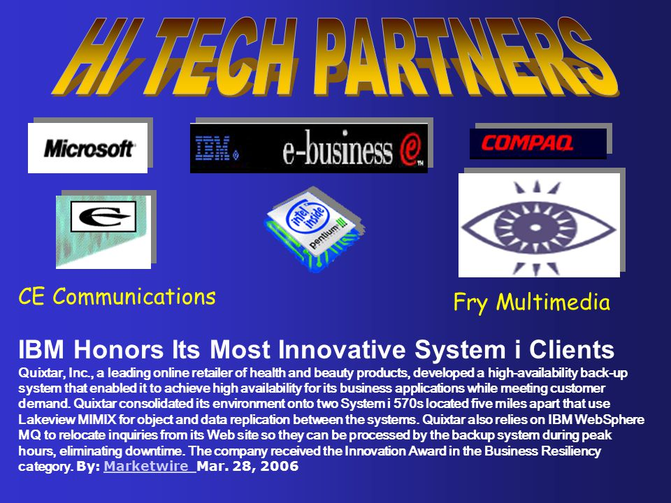 HI TECH PARTNERS IBM Honors Its Most Innovative System i Clients