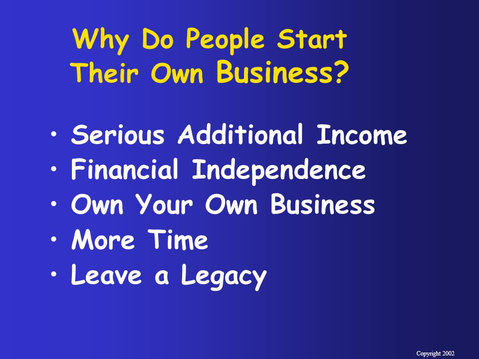 Why Do People Start Their Own Business