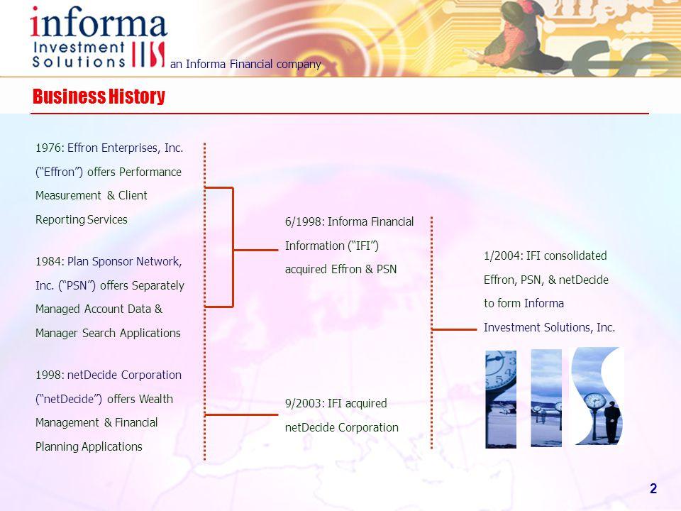 Business History 1976: Effron Enterprises, Inc. ( Effron ) offers Performance Measurement & Client Reporting Services.