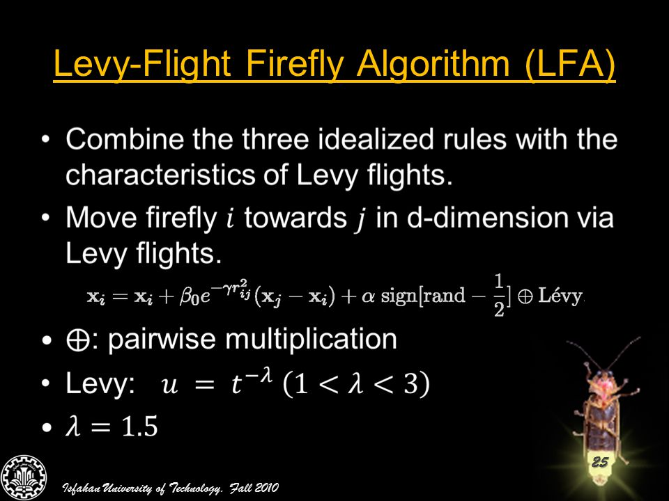 Levy-Flight Firefly Algorithm (LFA)