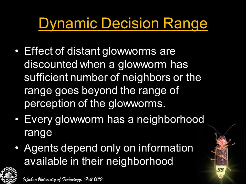 Dynamic Decision Range