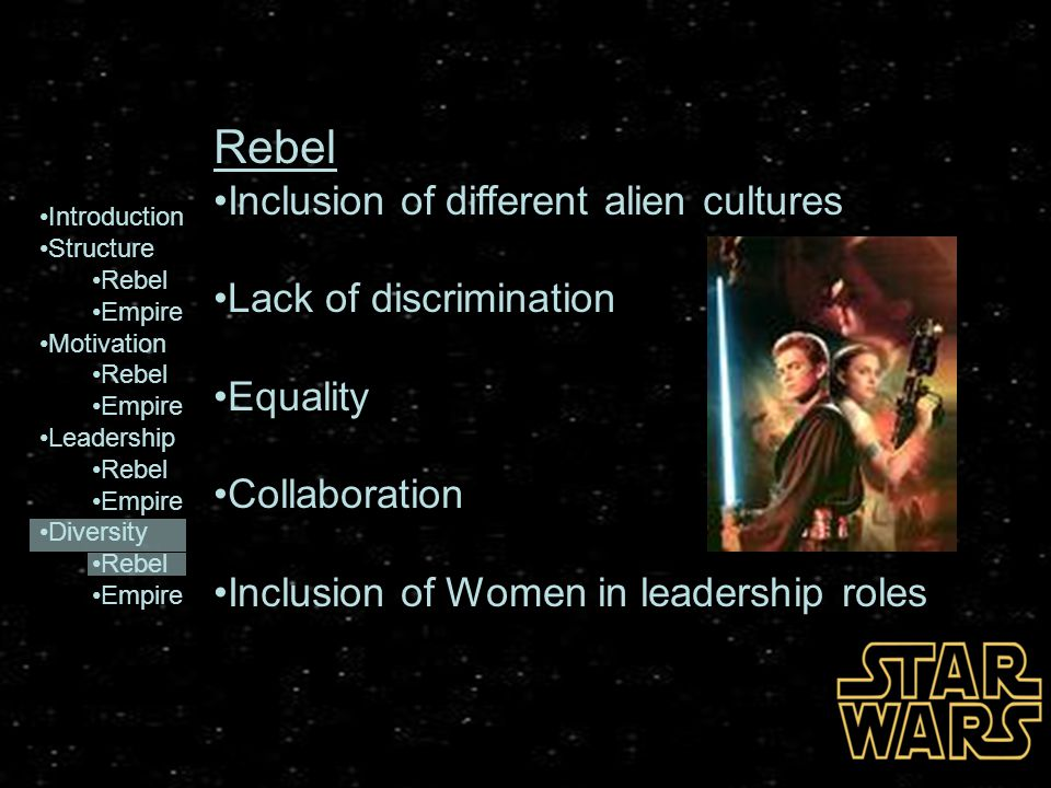 Rebel Inclusion of different alien cultures Lack of discrimination