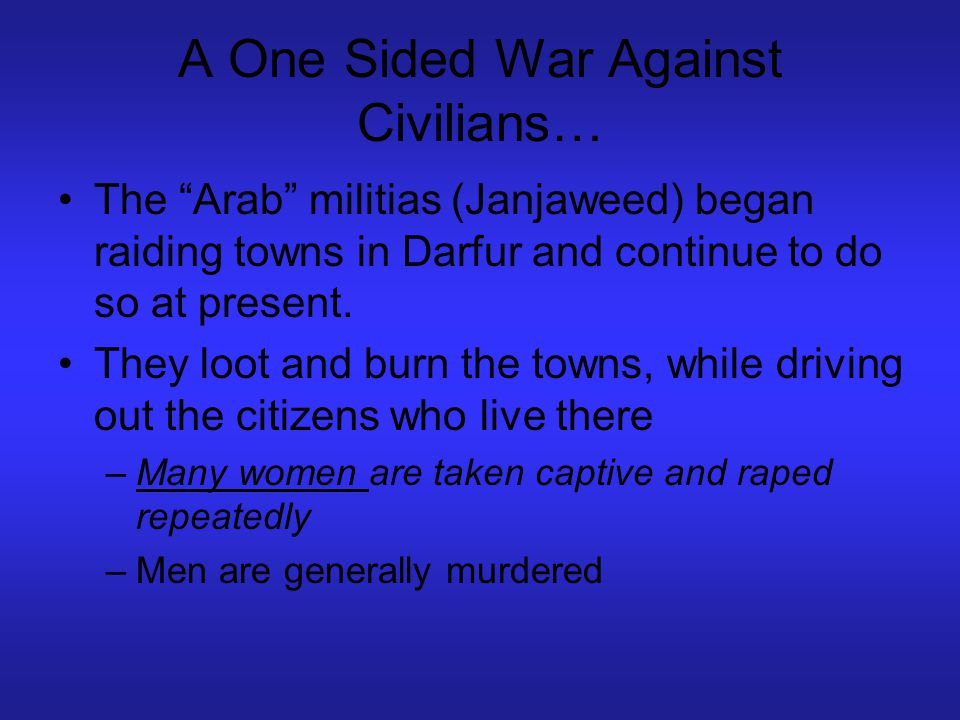 A One Sided War Against Civilians…