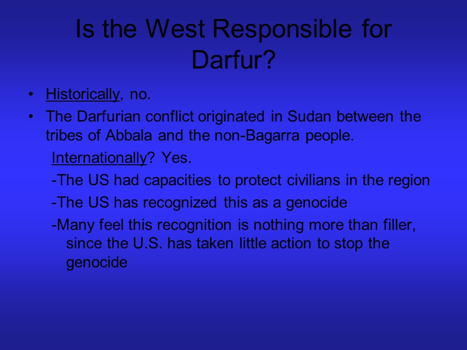 Is the West Responsible for Darfur