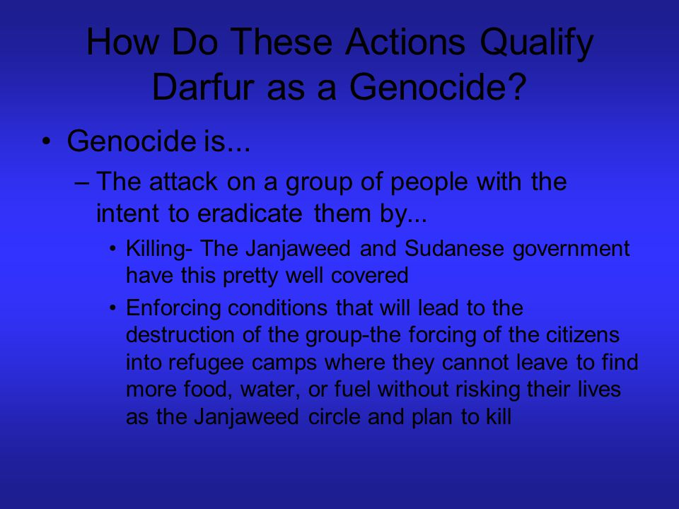 How Do These Actions Qualify Darfur as a Genocide