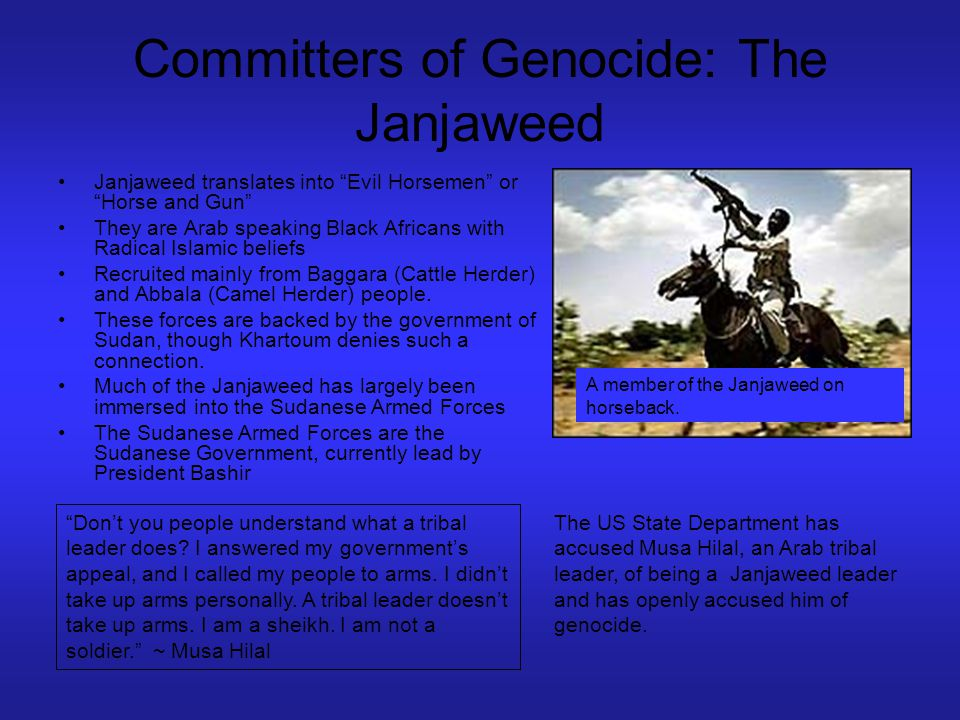 Committers of Genocide: The Janjaweed