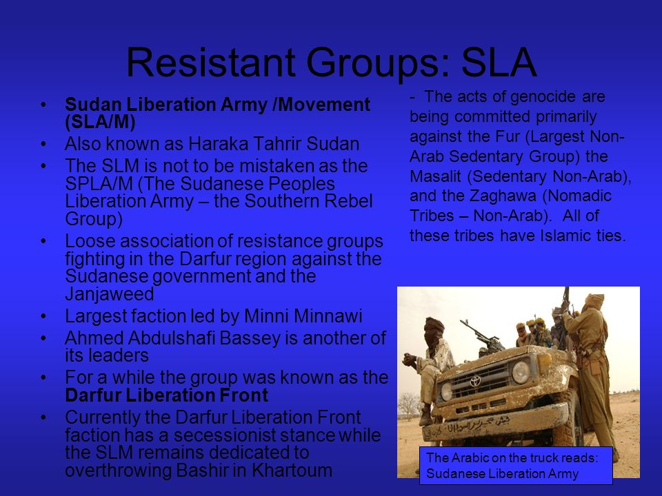 Resistant Groups: SLA Sudan Liberation Army /Movement (SLA/M)