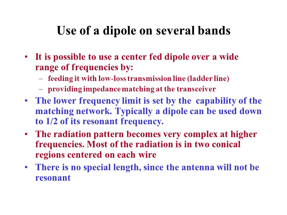 Use of a dipole on several bands
