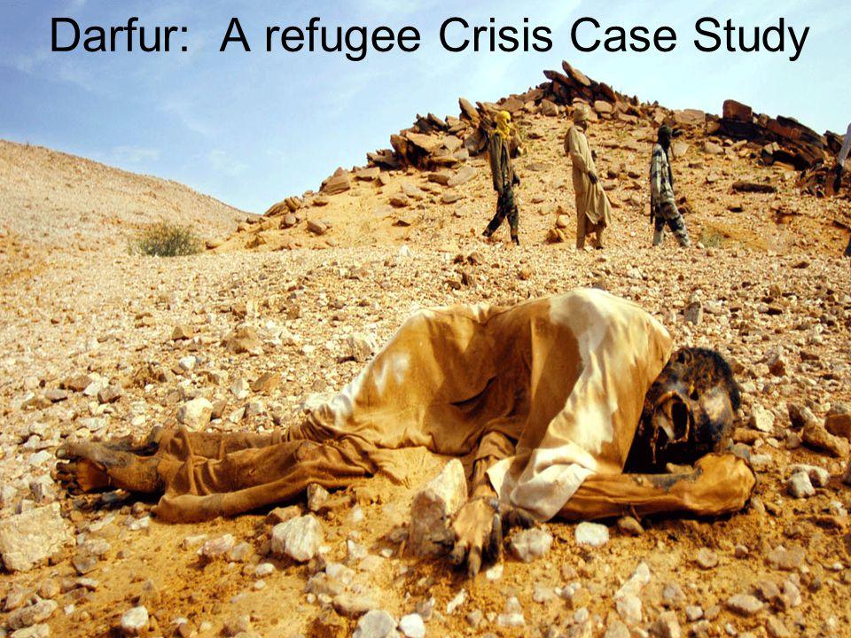 Darfur: A refugee Crisis Case Study