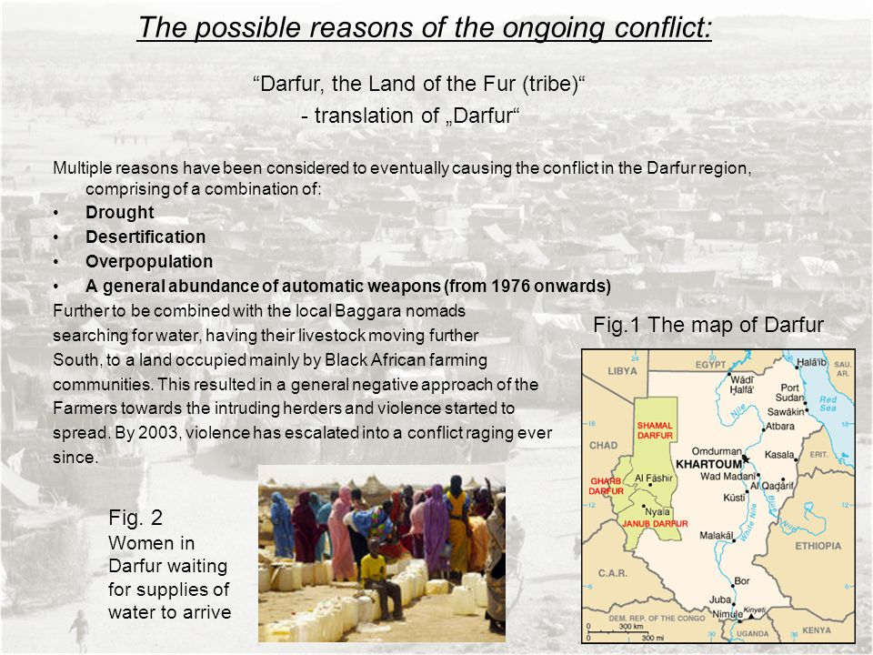 The possible reasons of the ongoing conflict: