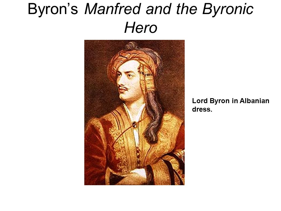 Byron's Manfred and the Byronic Hero
