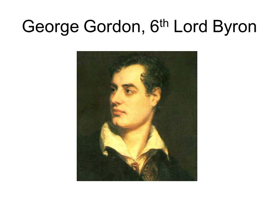 George Gordon, 6th Lord Byron