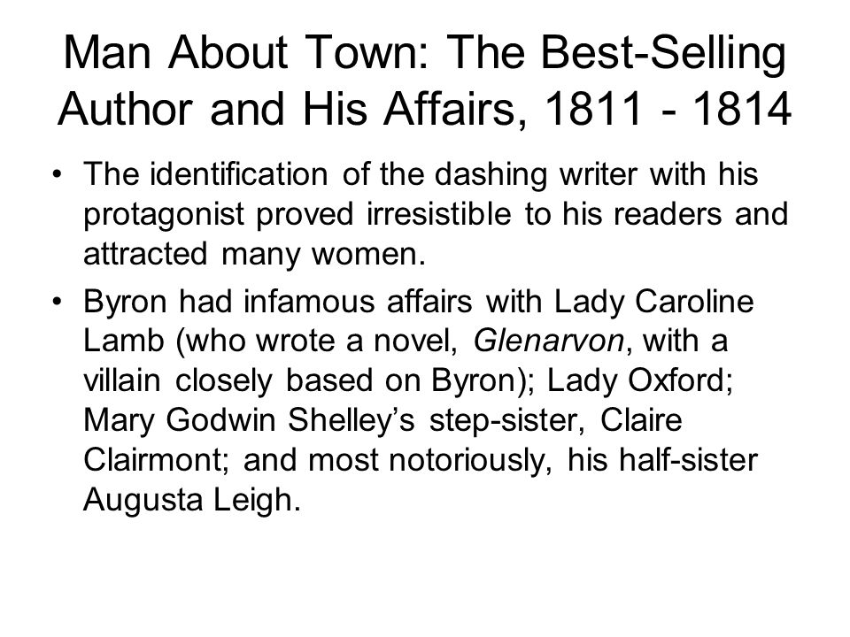 Man About Town: The Best-Selling Author and His Affairs, 1811 - 1814