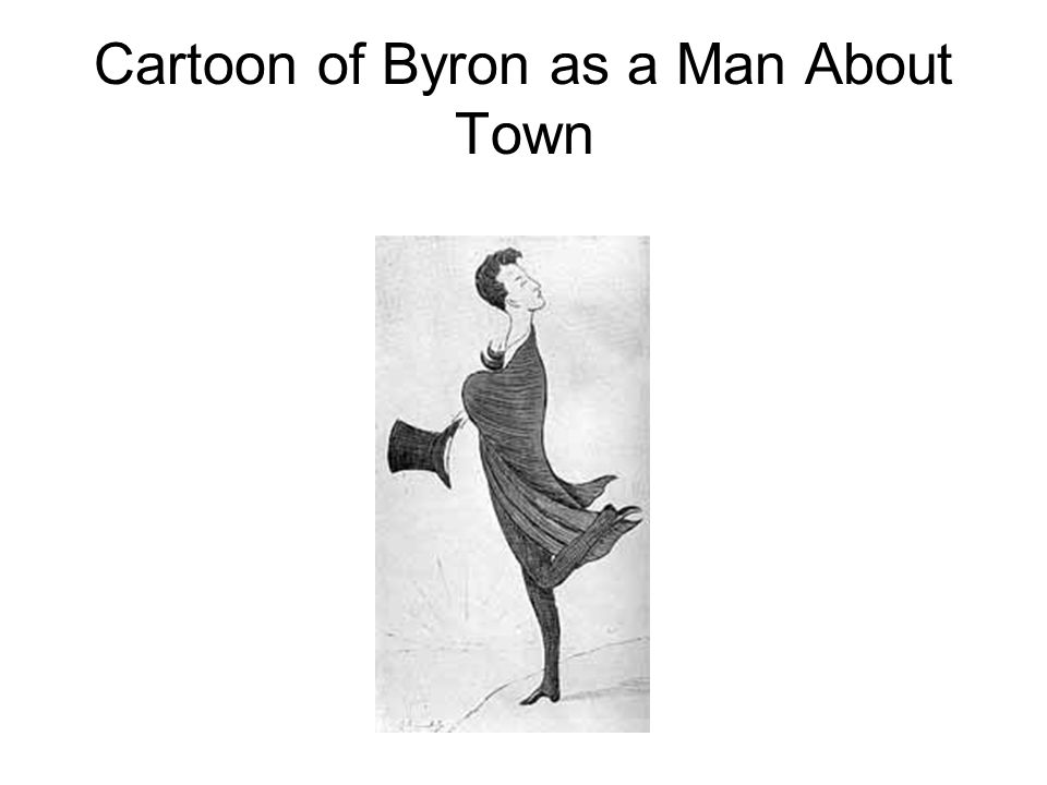 Cartoon of Byron as a Man About Town