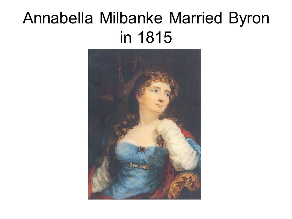 Annabella Milbanke Married Byron in 1815