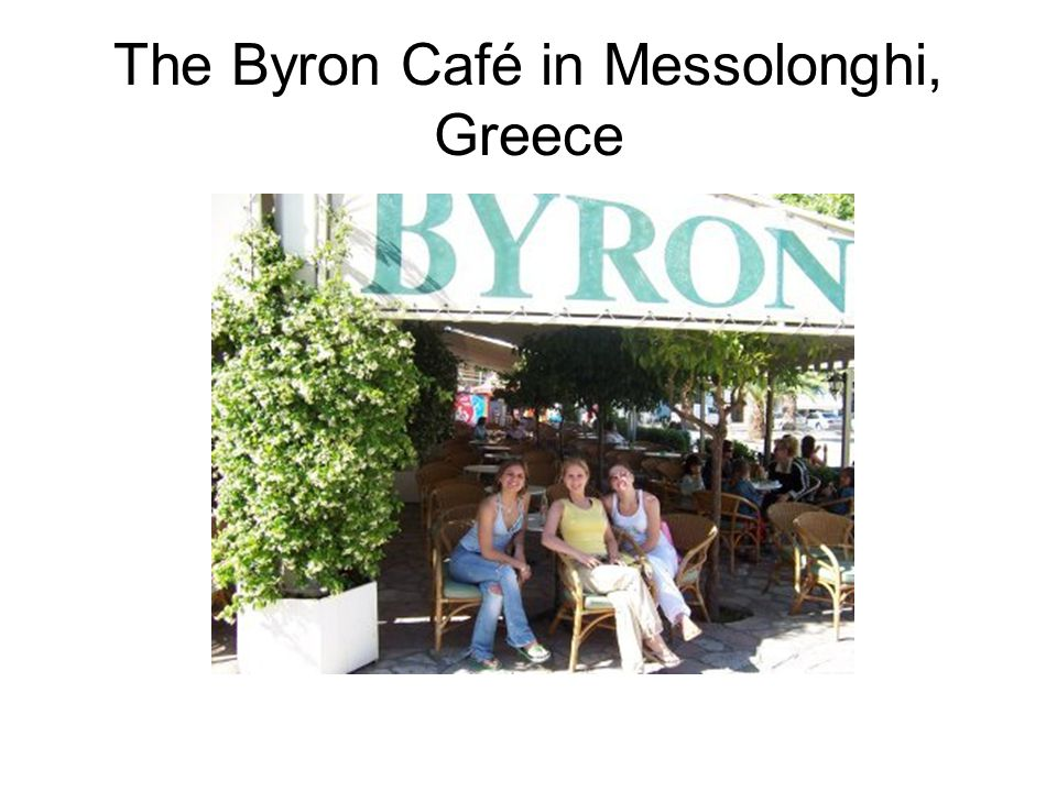 The Byron Café in Messolonghi, Greece