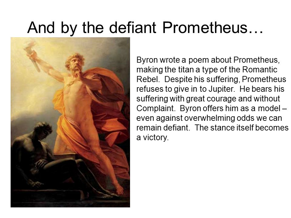 And by the defiant Prometheus…
