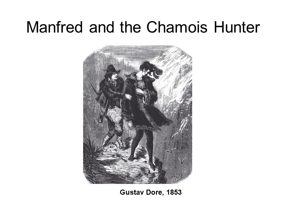 Manfred and the Chamois Hunter