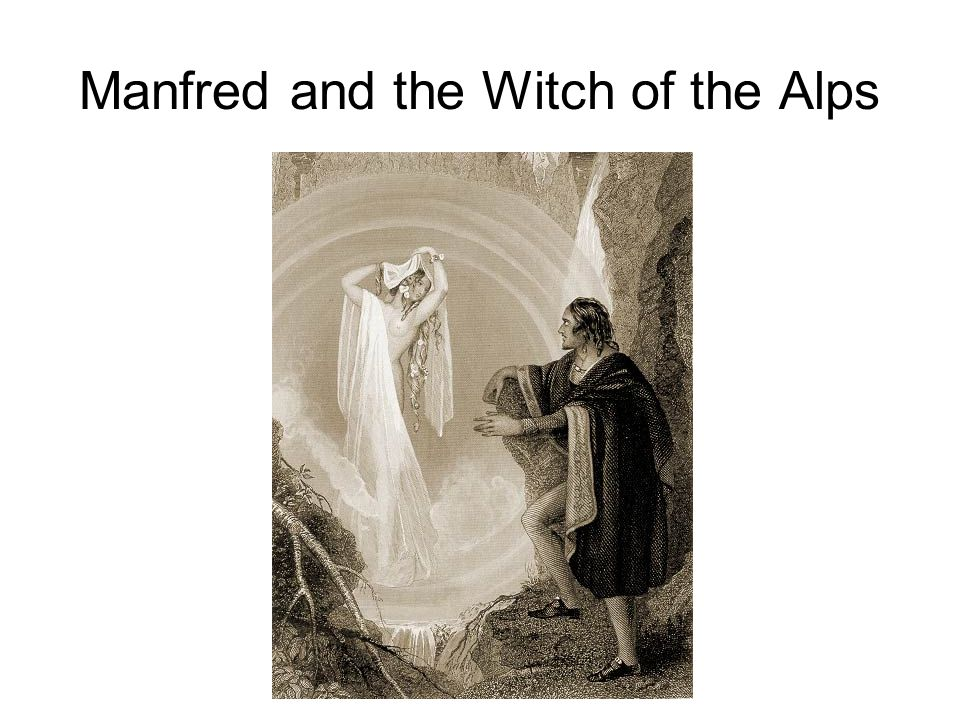 Manfred and the Witch of the Alps