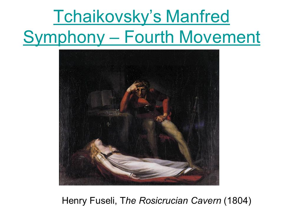 Tchaikovsky's Manfred Symphony – Fourth Movement