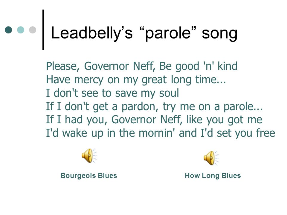 Leadbelly's parole song