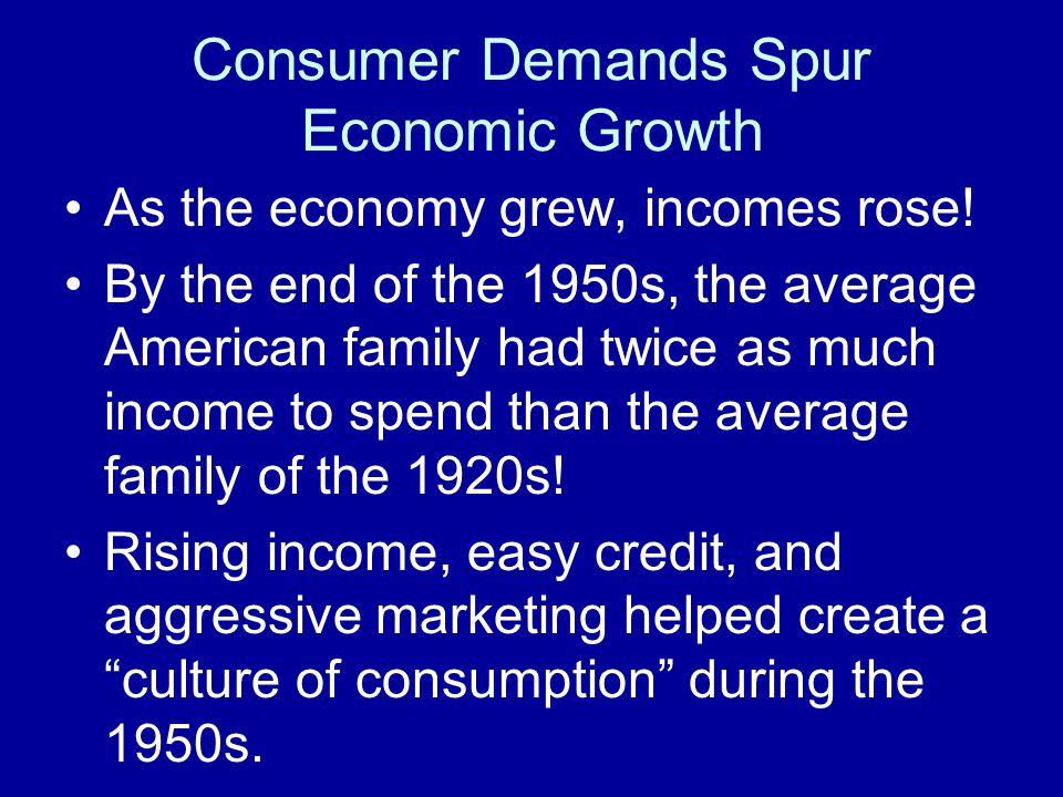 Consumer Demands Spur Economic Growth