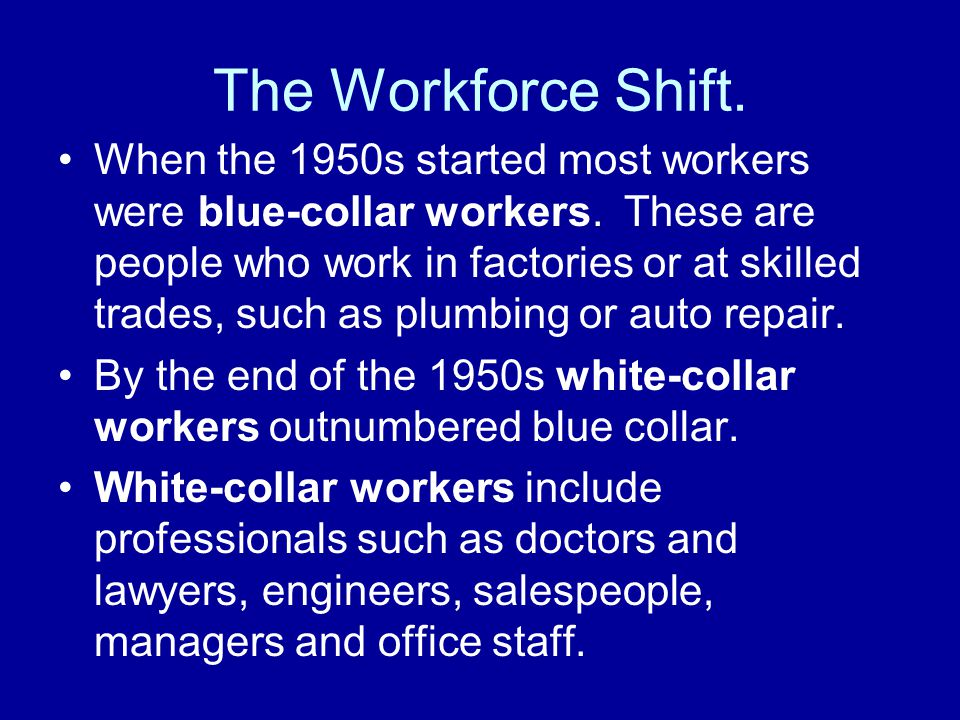 The Workforce Shift.