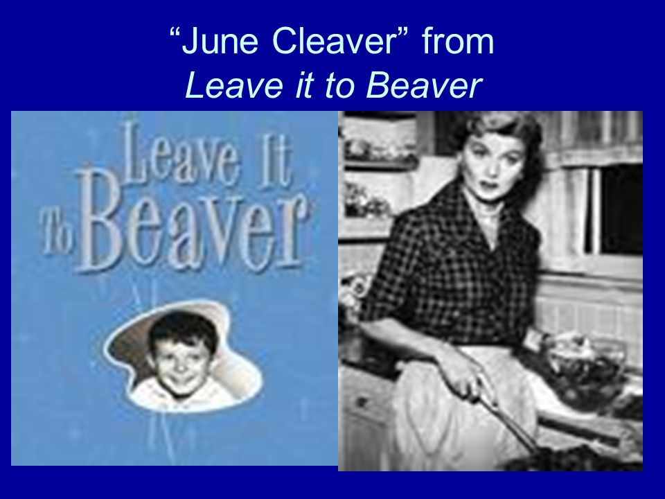 June Cleaver from Leave it to Beaver